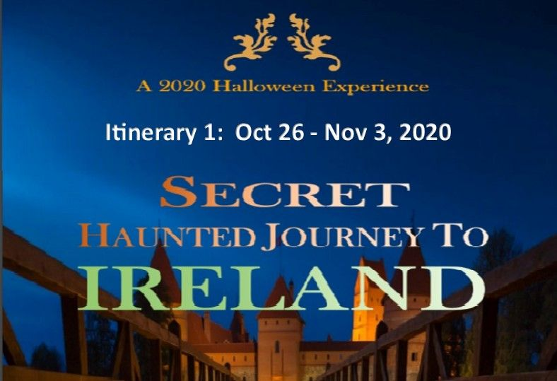 Secret Haunted Journey To Ireland Tour